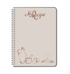 Recipe notebook with hand drawn text oilcan vector