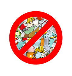 Stop littering ban garbage it is forbidden to vector