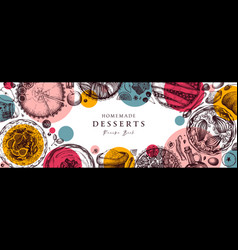 berries cakes and pies banner hand drawn baking vector image