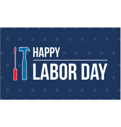 Happy labor day background art vector