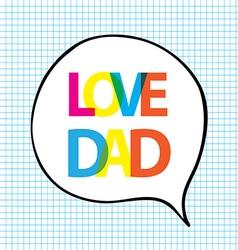 Love dad quote vector