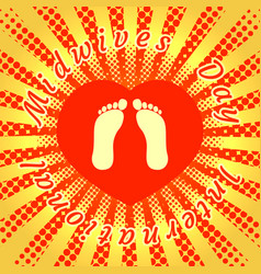 International midwives day footprints of the baby vector