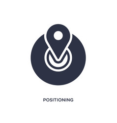 Positioning icon on white background simple vector