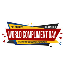 world compliment day banner design vector image