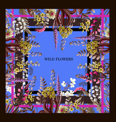 design scarf with wild flowers vector image