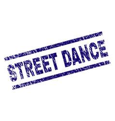 Grunge textured street dance stamp seal vector