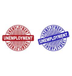 Grunge unemployment textured round stamps vector