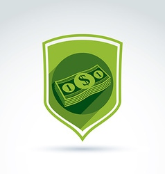 shield with a bundle of money one dollar notes vector image
