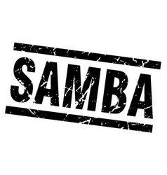 Square grunge black samba stamp vector