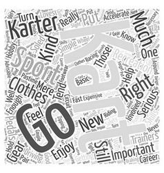 The Right Clothes for Go Karting Word Cloud vector image
