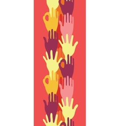 Hands in the crowd vertical seamless pattern vector image vector image