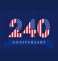 240 anniversary usa vector image