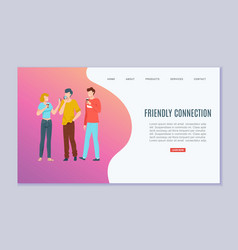 friendly connection inscription on web banner vector image