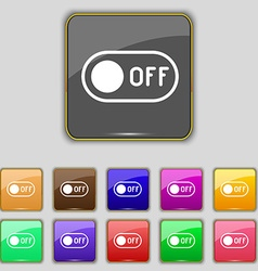 Off icon sign Set with eleven colored buttons for vector