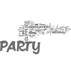 what party supplies do i need to make my party a vector image vector image