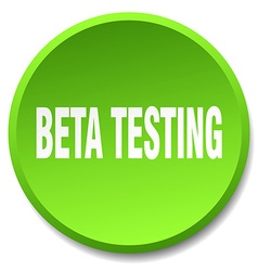 Beta testing green round flat isolated push button vector