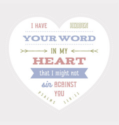 Bible quote hide your word in my heart that i vector