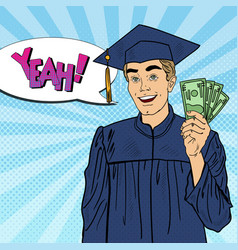 pop art smiling graduated student with money vector image vector image