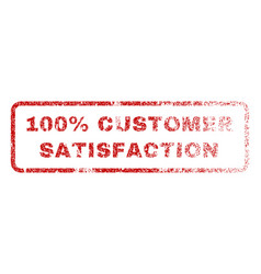 100 percent customer satisfaction rubber stamp vector