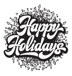 stylish calligraphic inscription happy holidays vector image