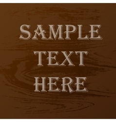 Wood texture text vector image
