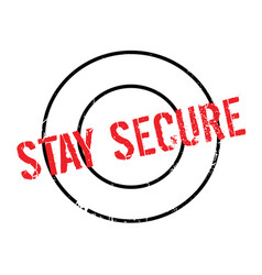 Stay secure rubber stamp vector