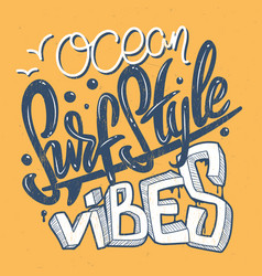 surf style ocean vibes lettering print vector image