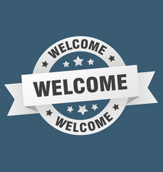 welcome ribbon welcome round white sign welcome vector image