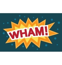 Wham Comic Speech Bubble Cartoon vector