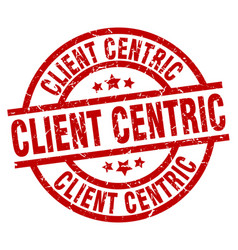 Client centric round red grunge stamp vector