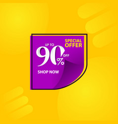 Discount label up to 90 special offer shop now vector