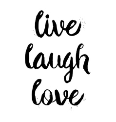 Live Laugh Love phrase vector image