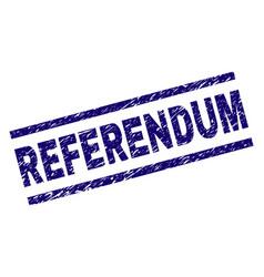 Grunge textured referendum stamp seal vector