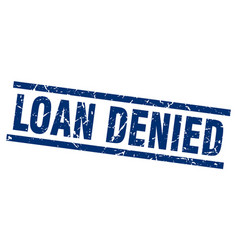 Square grunge blue loan denied stamp vector