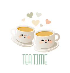 tea time cute with two cups of tea vector image
