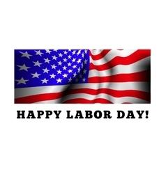 Happy labor day vector image vector image