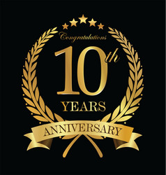 Anniversary golden laurel wreath 10 years 4 vector