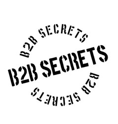 b2b secrets rubber stamp vector image