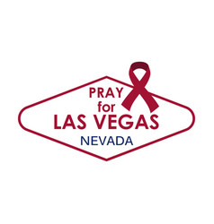 Pray for las vegas symbol and ribbon vector
