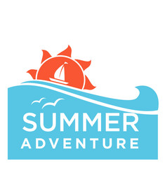 summertime holiday travel adventure ocean vector image