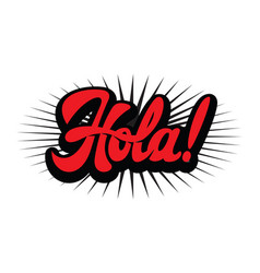 color with stylish inscription hola vector image