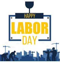 Happy labor day worker background image vector