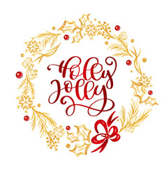 holly jolly calligraphy lettering red text and a vector image