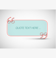 Quote template with place for your quotation vector