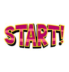 start word comic book pop art vector image
