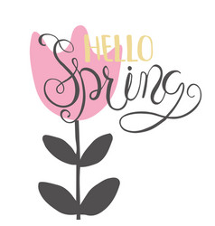 lettering card - hello spring vector image