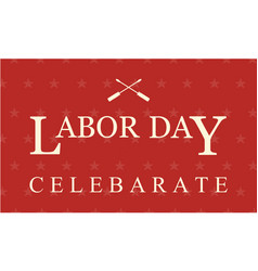 Collection labor day celebrete style vector