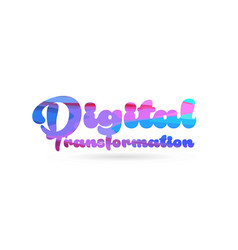 Digital transformation pink blue color word text vector