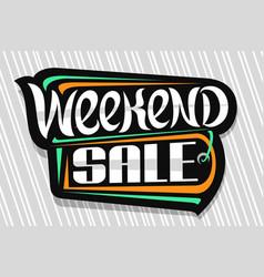 Logo for weekend sale vector