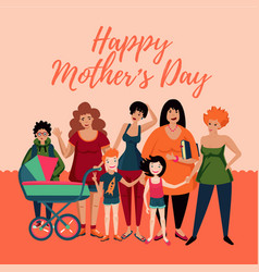 mother s day greeting car with group woman and vector image
